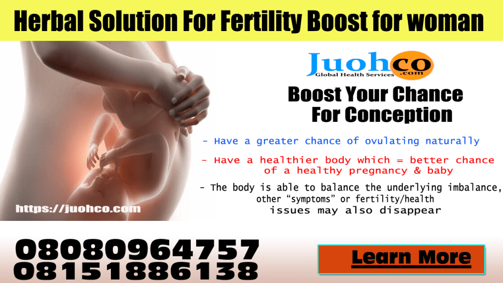 Herbal Solution For Fertility Boost for woman