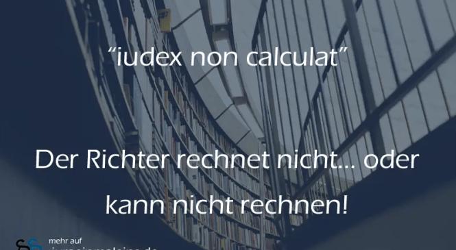 iudex non calculat