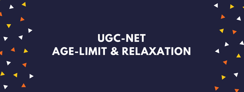 UGC CBSE-NET AGE-LIMIT AND RELAXATION