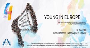 Asociatia April Hub Craiova organizeaza in parteneriat cu Liceul Teoretic Tudor Arghezi activitatea non-formala Young In Europe, miercuri, 16 mai 2018 1