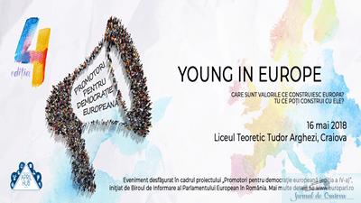 Asociatia April Hub Craiova organizeaza in parteneriat cu Liceul Teoretic Tudor Arghezi activitatea non-formala Young In Europe, miercuri, 16 mai 2018