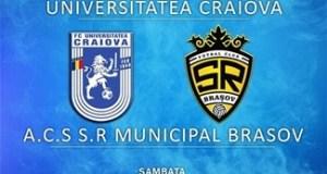 Fotbal : Universitatea Craiova intalneste A.C.S. S.R. Municipal Brasov maine la Severin 3