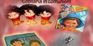 Campania Copilaria in comunism, la Muzeul Olteniei Craiova!