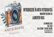 Introducere in arta fotografica Workshop #InstaCraiova