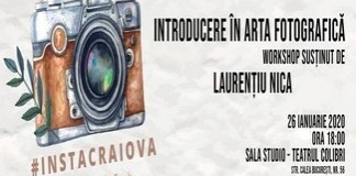 Introducere in arta fotografica Workshop #InstaCraiova