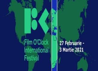 Festivalul International Film O'clock, un concept inovator cu prima editie intre 27 februarie – 3 martie 2021