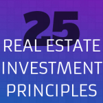 25 Real Estate Investment Principles