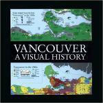 Vancouver: A Visual History