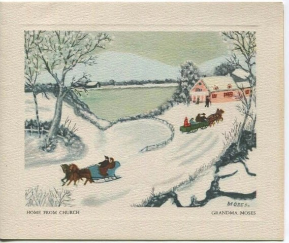 Greeting card of painting of winter snow scene where two horses lead a sleigh down the hill while two other horses take a carriage to the top of a hill to a pink house by a large frozen pond. The painting is called Home from Church by Grandma Moses.