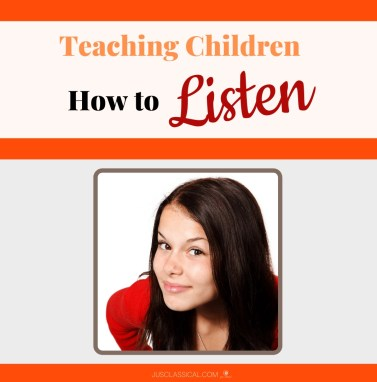 Image of young girl with long brown hair and a red sweater leaning in as if listening with title above Teaching Children How to Listen.