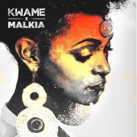 'Malkia' - Kwame