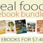Real Food eBook Bundle {5 eBooks for $7.40!}