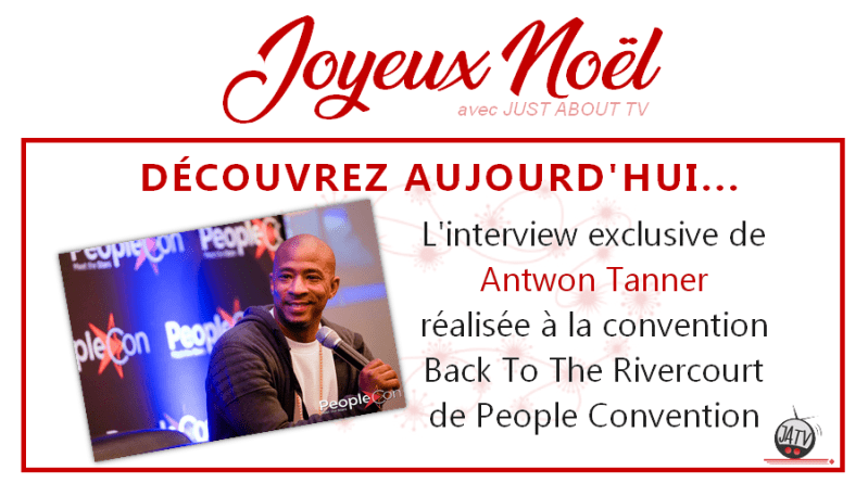 [Calendrier de l'avent – Jour 17] Interview de Antwon Tanner lors de la Back To The Rivercourt