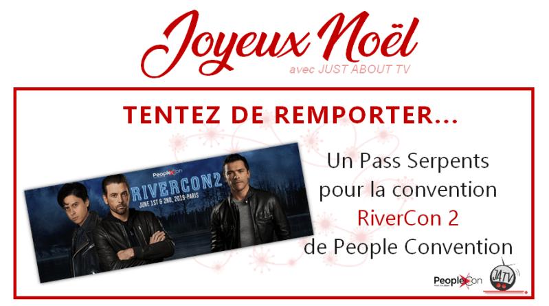 [Calendrier de l'avent - Jour 24] Tentez de gagner un Pass pour la #RiverCon2 de People Convention
