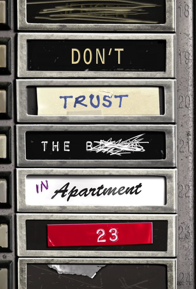 Don't Trust the B—- in Apartment 23