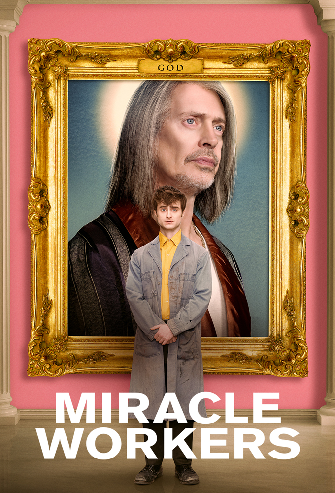 Miracle Workers (2019)