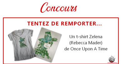 Once Upon A Time : un t-shirt Rebecca Mader (Zelena) à gagner !
