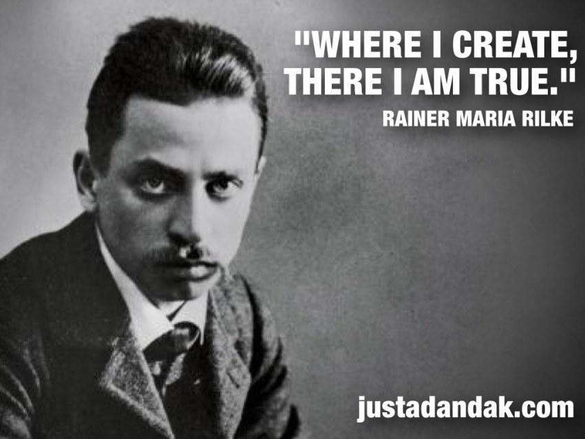 rilke create quote
