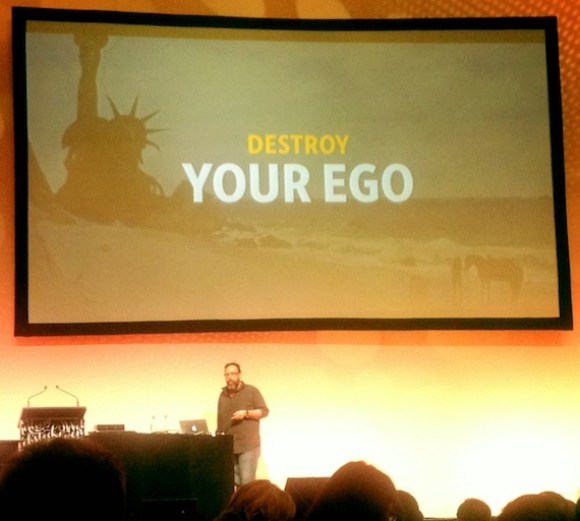 destroy your ego