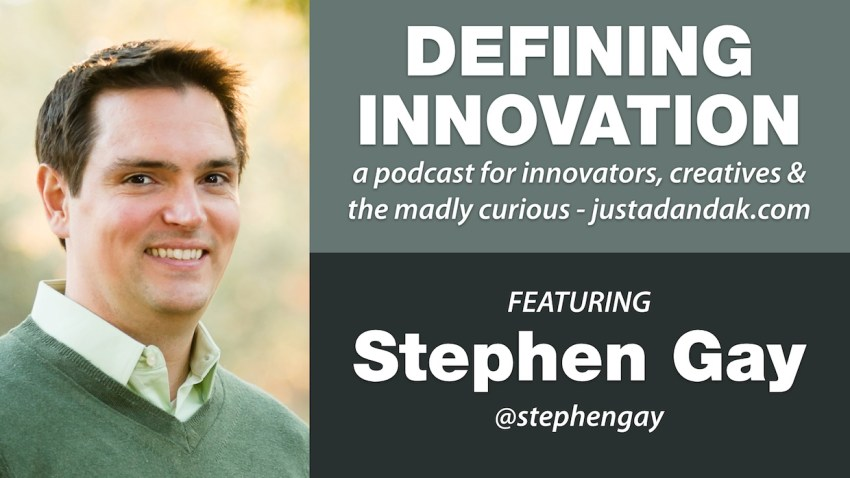 stephen gay defining innovation podcast image