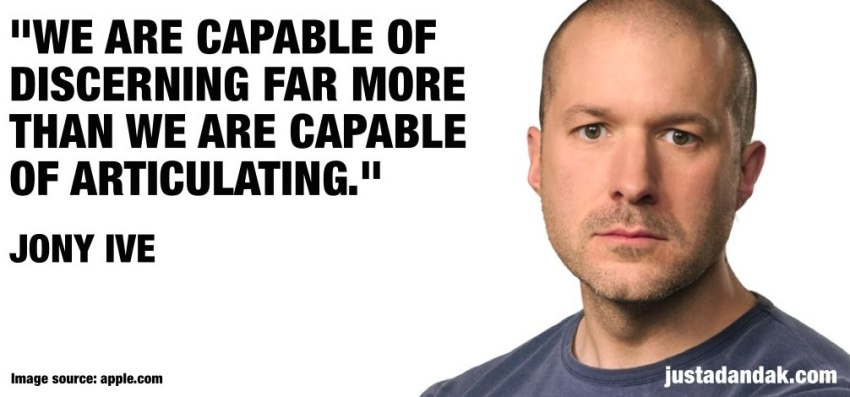 jony ive discerning quote