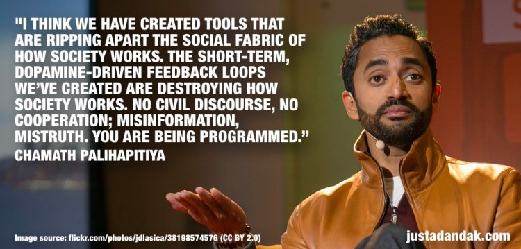Chamath Palihapitiya we are being programmed