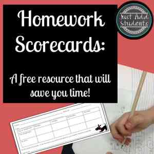 Use homework scorecards to keep students actively participating in homework.