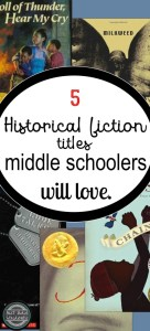 5 terrific historical fiction books for middle schoolers -- and how to get them to read 'em!