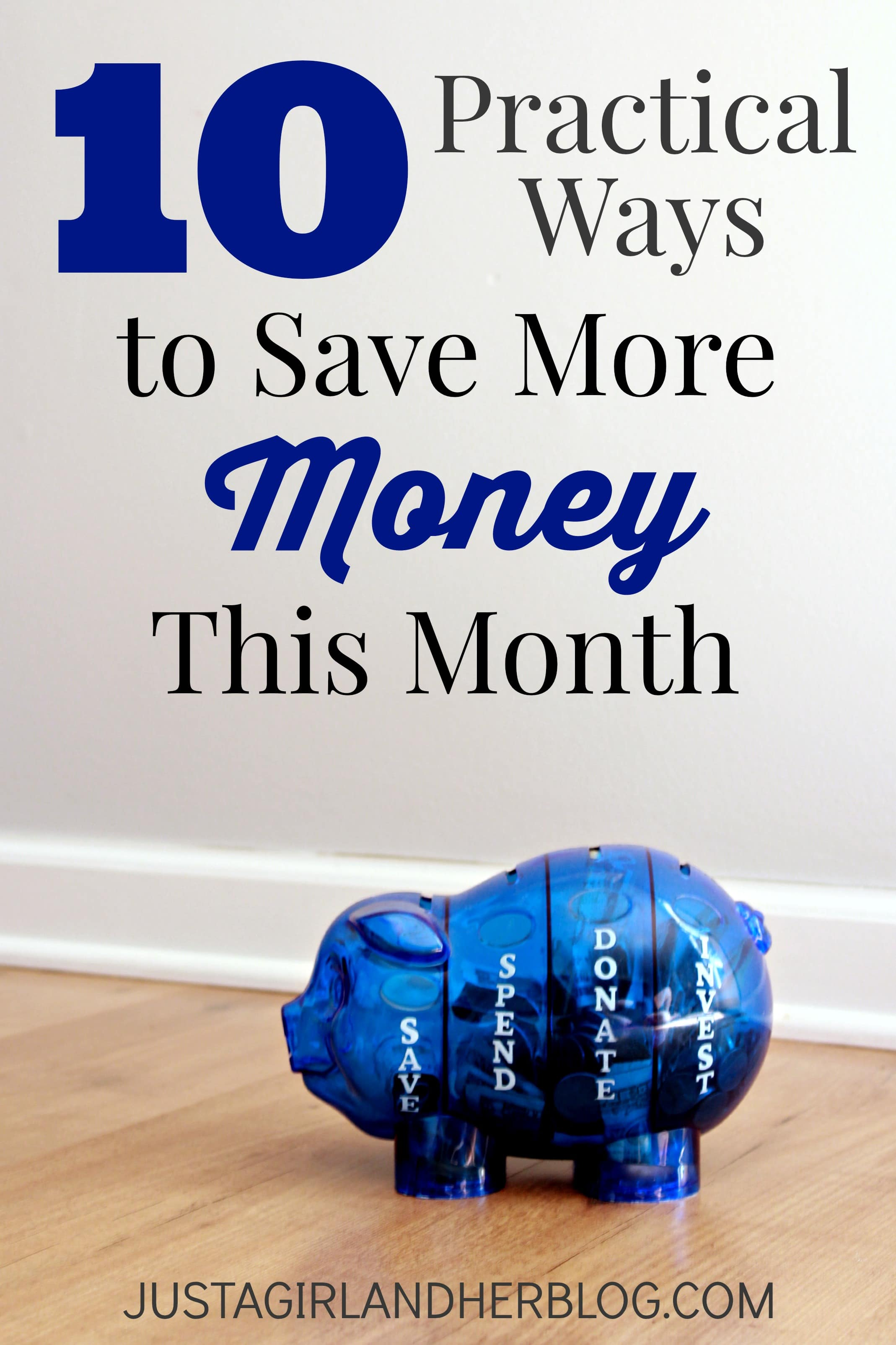 10 Practical Ways to Save More Money this Month  Abby Lawson