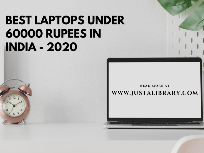 Best Laptops Under 60K in India [August Edition 2020]