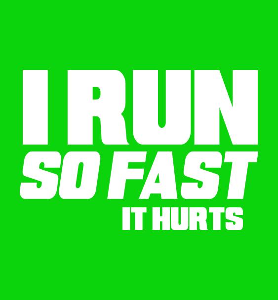 slogan run fast