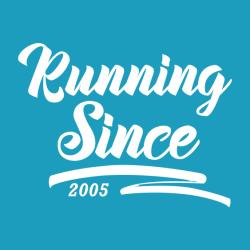 Running since