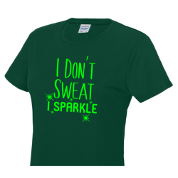 i dont sweat i sparkle