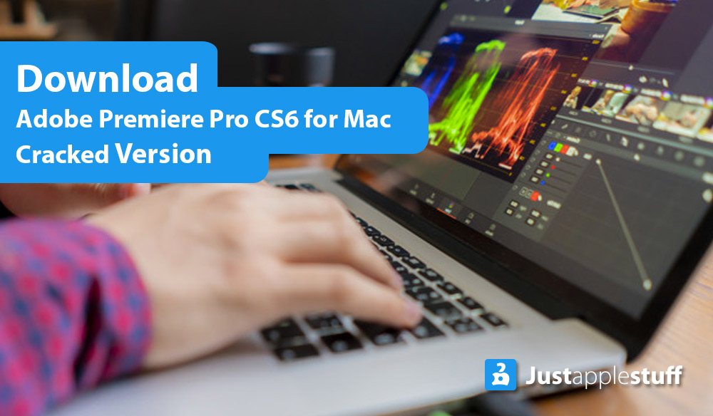Download Adobe Premiere Pro cs6