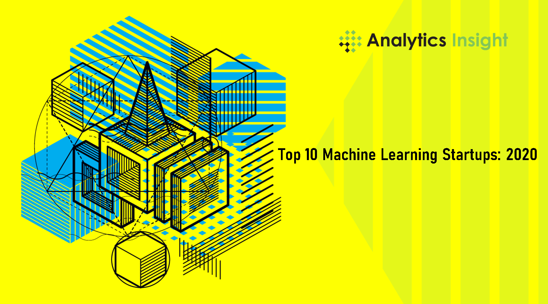 Top 10 Machine Learning Startups of 2020 – Analytics Insight