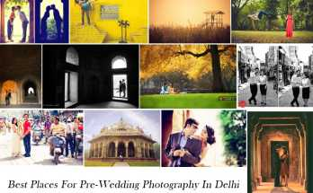 Best Pre-Wedding Shoot Locations In Delhi