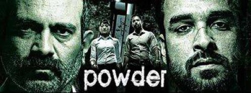 Powder TV serial