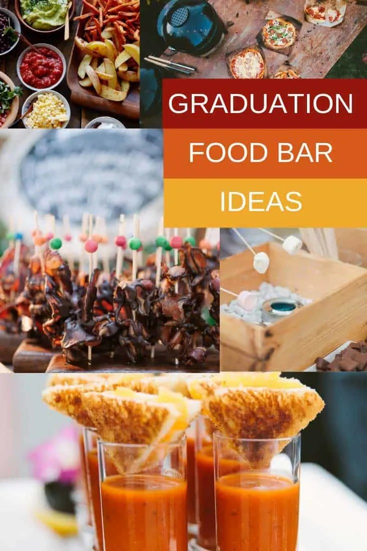10 graduation food bar
