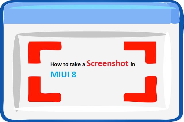 How to take a screenshot in MIUI 8