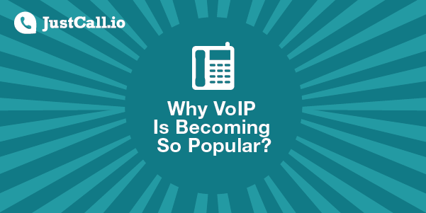 Why is VoIP Becoming So Popular?