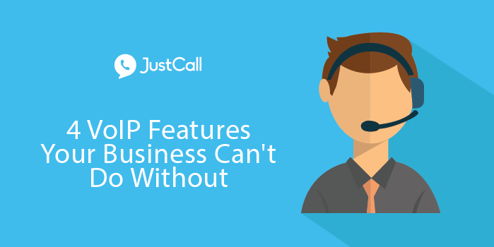 4 VoIP Features Your Business Can't Do Without