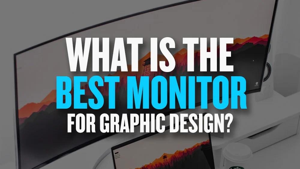 top 10 best monitors