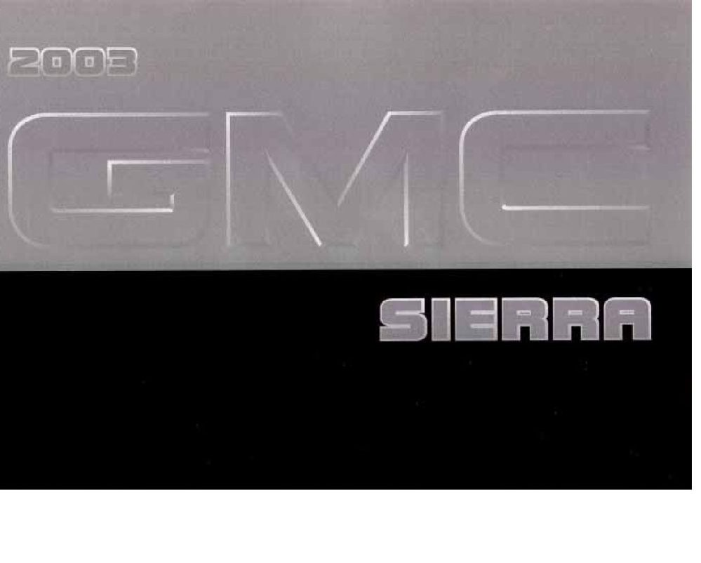 medium resolution of 2003 gmc sierra owner s manual