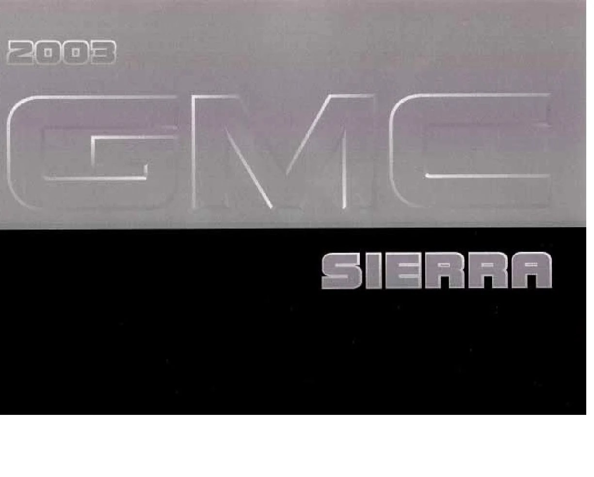 hight resolution of 2003 gmc sierra owner s manual