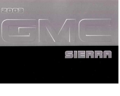 small resolution of 2003 gmc sierra owner s manual