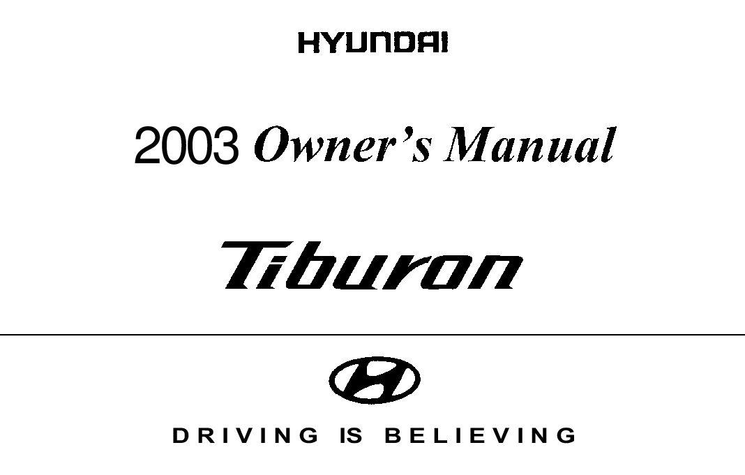Bestseller: 2001 Hyundai Tiburon Owners Manual