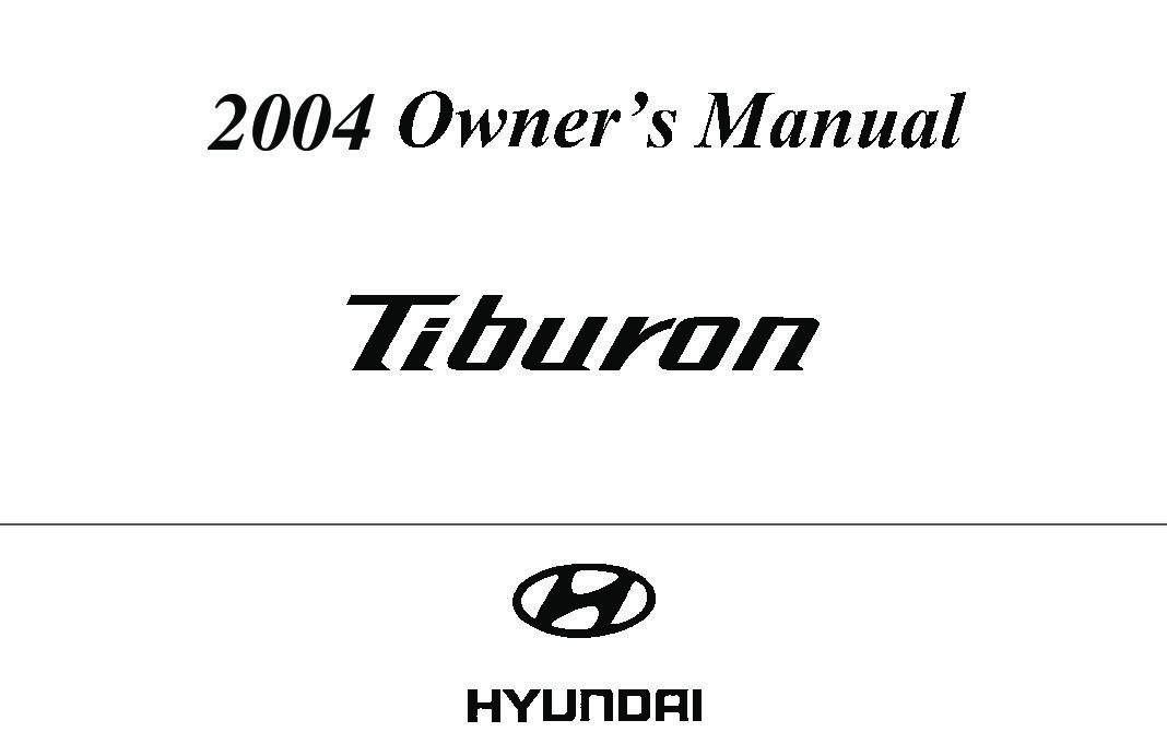 Bestseller: 2006 Hyundai Tiburon Owners Manual