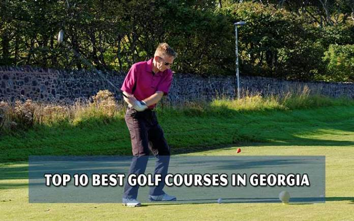 Top 10 best golf courses in Georgia