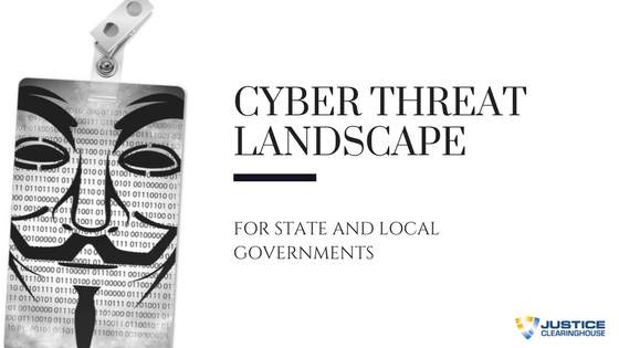 State and Local Government Cyber Threat Landscape