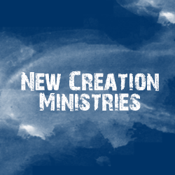 new creations ministries